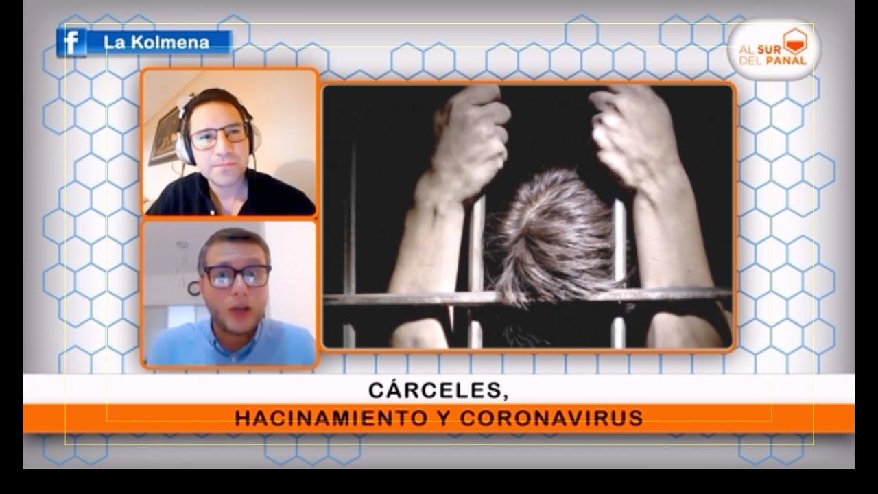 Cárceles, Hacinamiento y Coronavirus