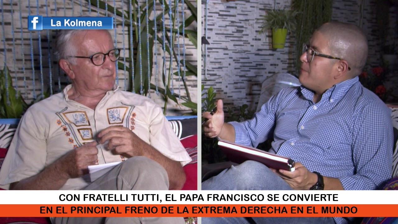 Fratelli Tutti, la encíclica anticapitalista del Papa Francisco.
